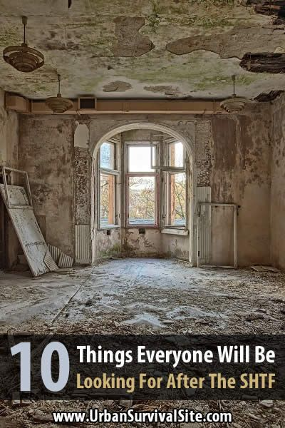 10 Things Everyone Will Be Looking For After The SHTF