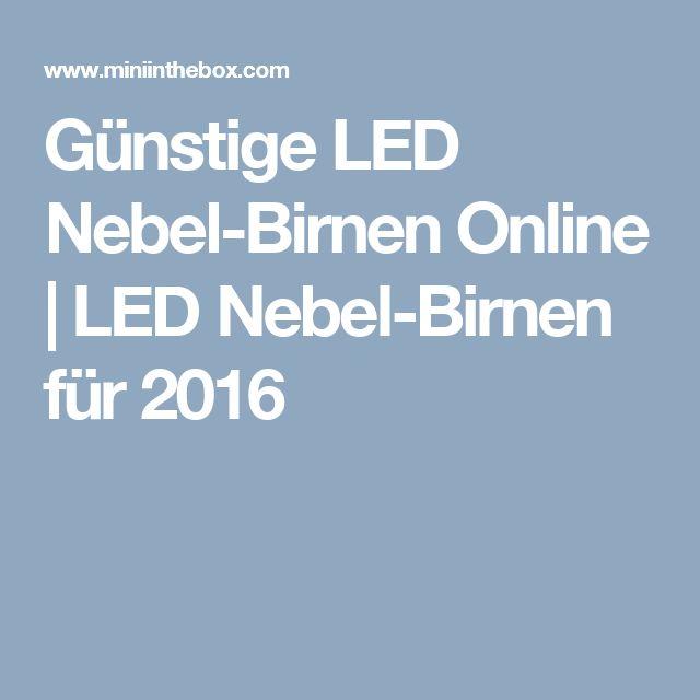 Günstige LED Nebel-Birnen Online | LED Nebel-Birnen für 2016