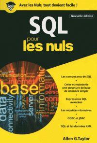 Allen G TAYLOR - SQL poche pour les nuls http://catalogue-bu.univ-lemans.fr/flora/jsp/index_view_direct_anonymous.jsp?PPN=199588805