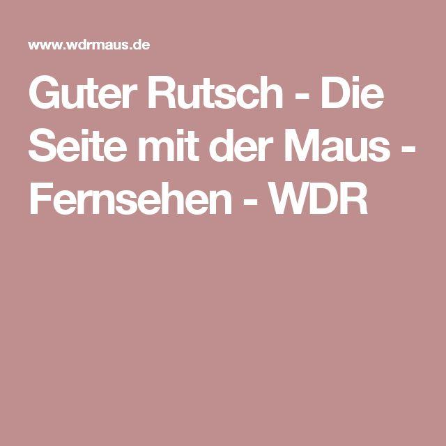 Guter Rutsch - Die Seite mit der Maus - Fernsehen - WDR