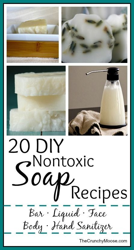 20 DIY Nontoxic Homemade Soap Recipes - thecrunchymoose.com: