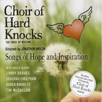 Choir Of Hard Knocks Songs of Hope and Inspiration down to $19.95