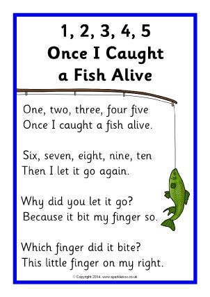 I chose this Nursery Rhyme as I like the rhythm and the rhyming to it. This nursery rhyme to me is about how someone was fishing and caught a fish but it bit their finger so they let it go.  © Copyright SparkleBox Teacher Resources (UK) Ltd