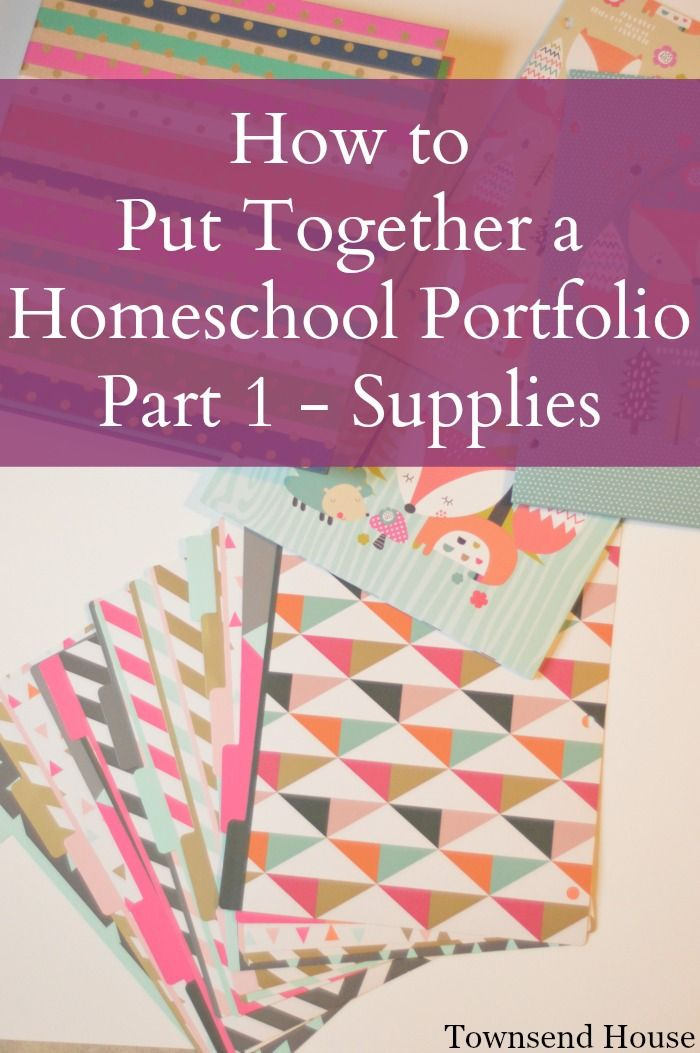 Townsend House: How to Put Together a Homeschool Portfolio - Supplies