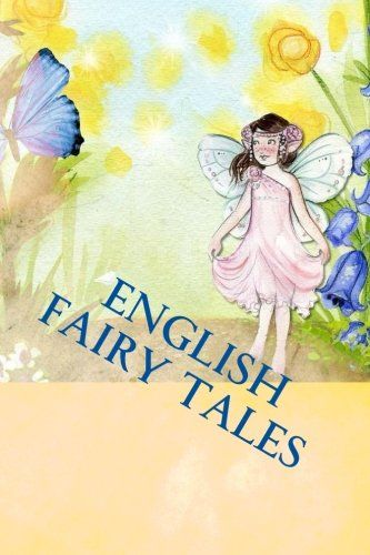 English Fairy Tales by Anonymous http://www.amazon.com/dp/1530393280/ref=cm_sw_r_pi_dp_l.g3wb1W9NVM0