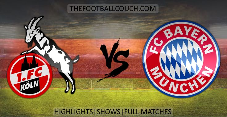 [Video] Bundesliga Koln vs Bayern Munich Highlights and Full Match - http://ow.ly/ZHNOq - #FCKoln #BayernMunich #soccerhighlights #footballhighlights #football #soccer #fussball #germanfootball #thefootballcouch