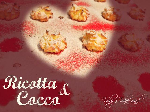 Ricotta cheese and Coconut cookies - biscotti al cocco e ricotta http://valycakeand.blogspot.it/2013/06/biscotti-al-cocco-e-ricotta-superfast-6.html