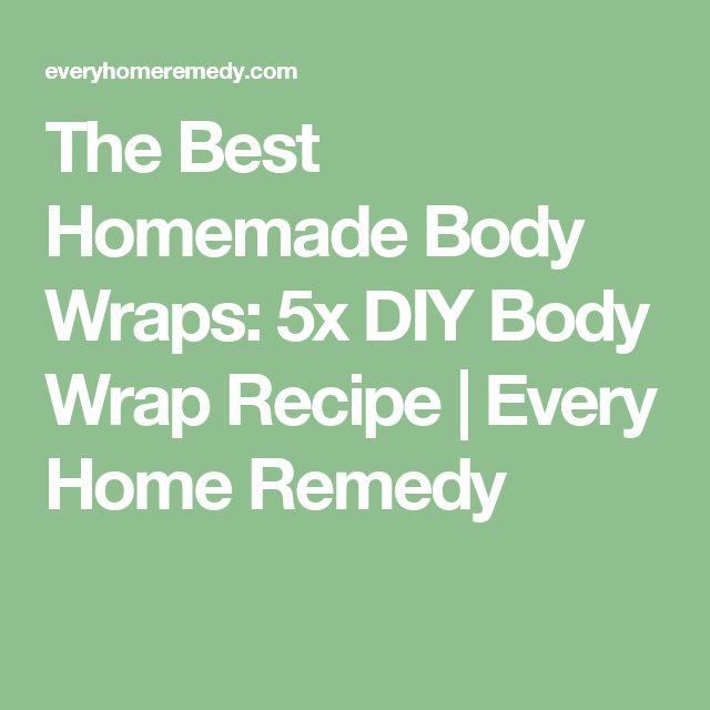 The Best Homemade Body Wraps: 5x DIY Body Wrap Recipe   Every Home Remedy