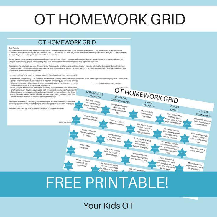 OT HOMEWORK GRID: YOUR KIDS OT
