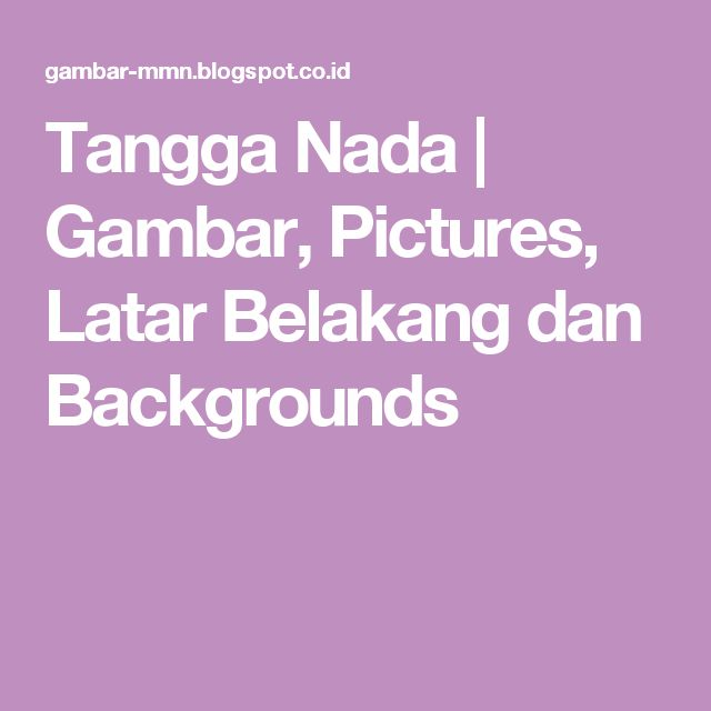 Tangga Nada | Gambar, Pictures, Latar Belakang dan Backgrounds