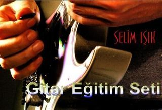 Selim Işık - Gitar Eğitim Seti » DownloadTR | Full Download,Ücretsiz Download,Sınırsız Download