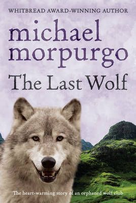 3rd grade level. The Last Wolf by Michael Morpurgo