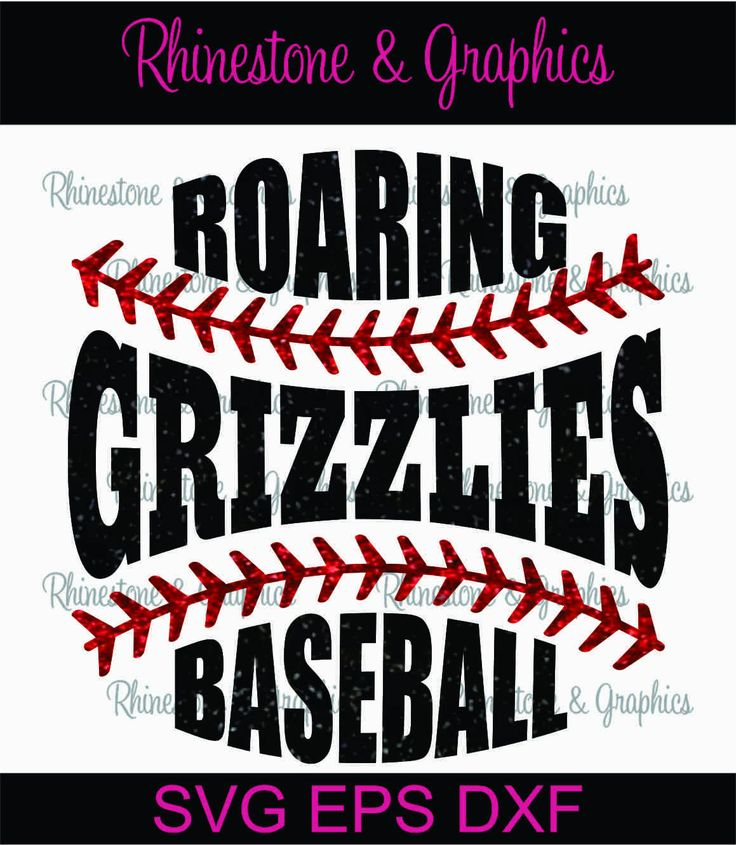 Roaring Grizzlies  Baseball Shaped Word Instant download SVG, Eps, DXF Cutting File by RhinestoneandGraphic on Etsy