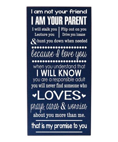 Loving this Navy & White  'I Am Your Parent' Wall Art on #zulily! #zulilyfinds