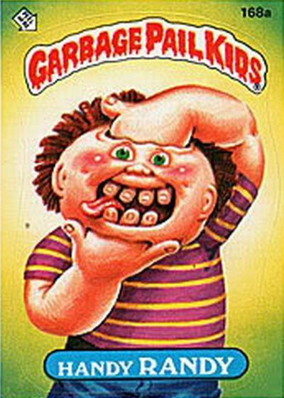 garbage pail kids. Back in the day my son collected these. Still have them packed away upstairs. lol