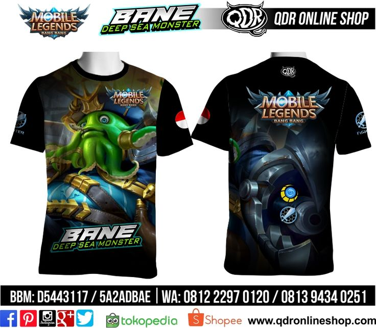 T-Shirt Mobile Legends Bane Skin Deep Sea Monster untuk pemesanan: BBM D5443117 / 5A2ADBAE (Qdr online shop) WA/LINE 081222970120 / 08129434025 www.qdronlineshop.com
