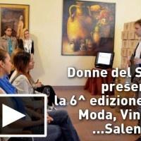 Donne del Sud presenta la 6^ edizione di Moda, Vino e ...Salento! | #InOnda WebTv