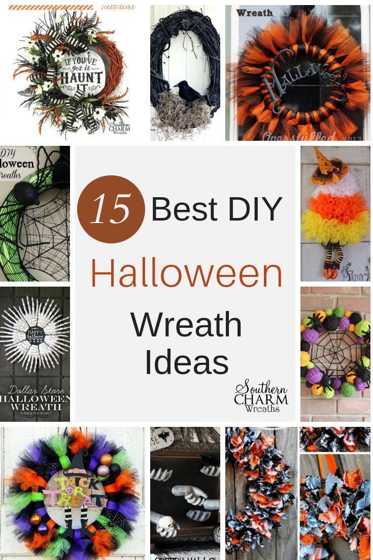 15 Best Diy Halloween Wreath Ideas Halloween Diy Halloween Diy