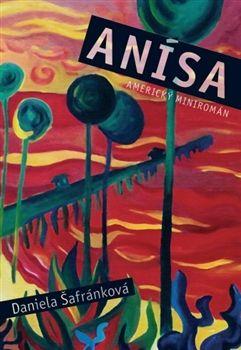 """""""Anisa - Americký miniromán"""". Více o knize najdete zde."""