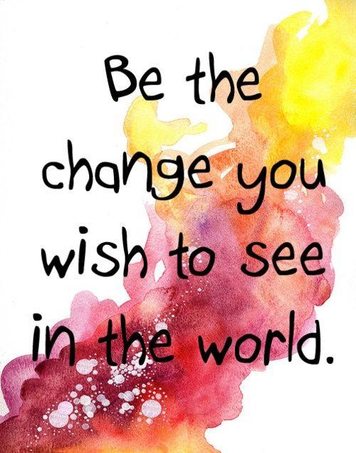 Be the Change... #WorldofGood #Earthbrands #Ad