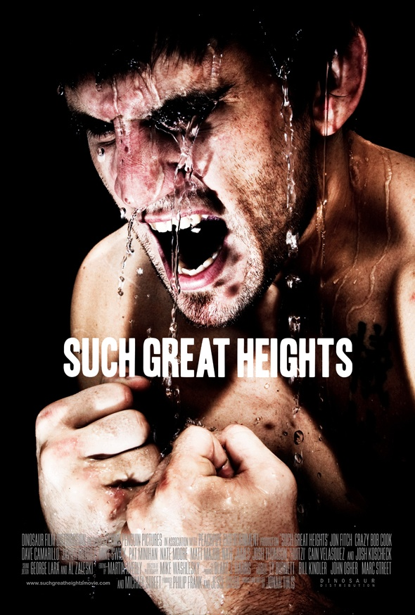 American Kickboxing Academy member and UFC welterweight contender Jon Fitch Documentary Such Great Heights Poster
