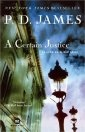P. D. James: A Certain Justice.