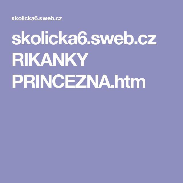 skolicka6.sweb.cz RIKANKY PRINCEZNA.htm