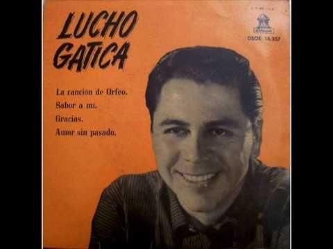 """Lucho Gatica - """"La barca"""""""