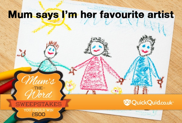 Repin this to share with your mum and friends!  Be sure to fill out our entry form here for a chance to win 500 GBP: http://quickquid.co.uk/mums-the-word