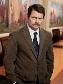 So into Ron Swanson right now.