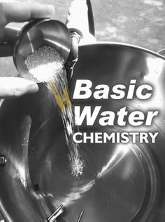Basic Water Chemistry for Brewing. Malt, hops and yeast, but what about beer's fourth ingredient? #water