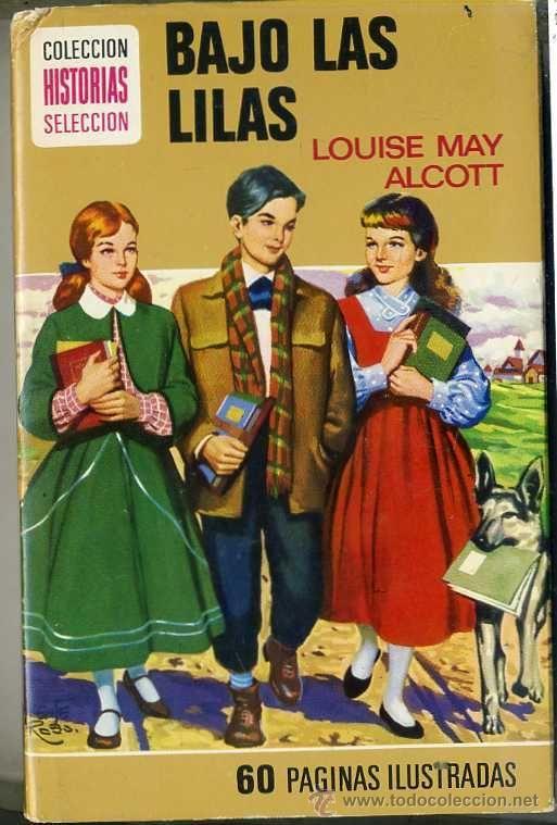 BRUGUERA HISTORIAS SELECCIÓN : LOUISE MAY ALCOTT - BAJO LAS LILAS (1973)