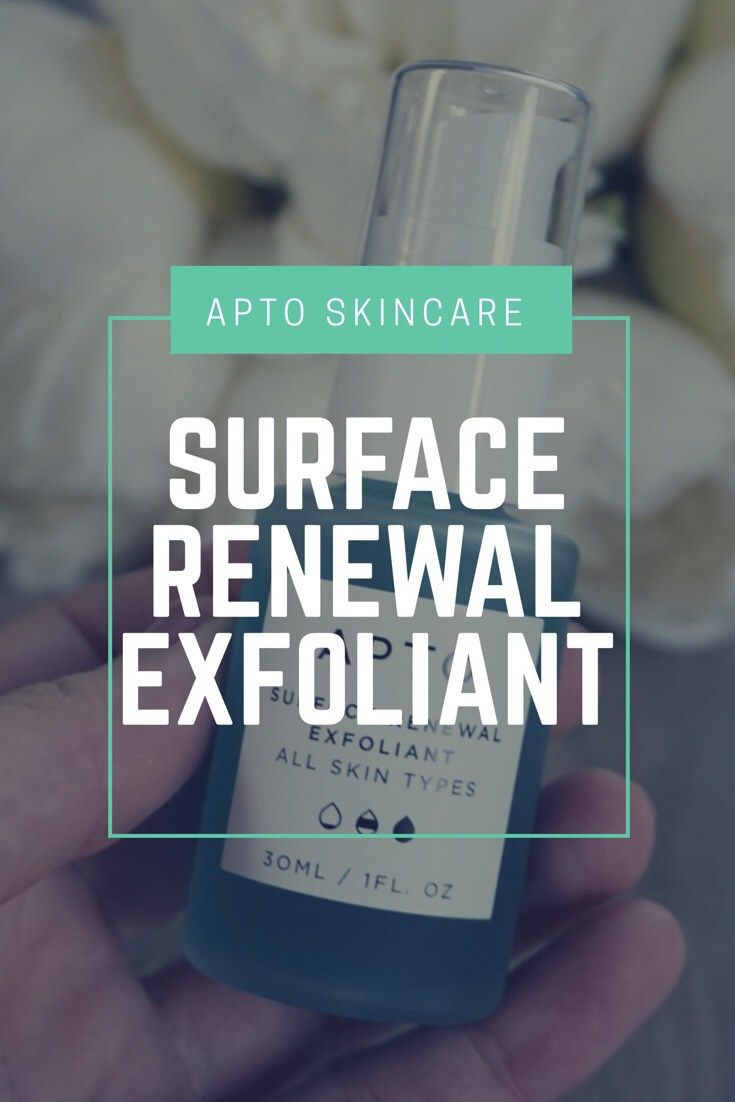 Product Review: APTO Skincare Surface Renewal Exfoliant - Mascara in the City