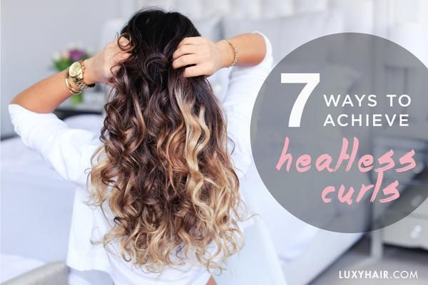 7 easy ways to achieve heatless curls