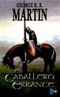 Autor:George R. R. Martin. Año:1998. Categoría:Fantástico. Formato:PDF+ EPUB. Sinopsis:En el gran continente de Poniente, desde las rojas arenas de D