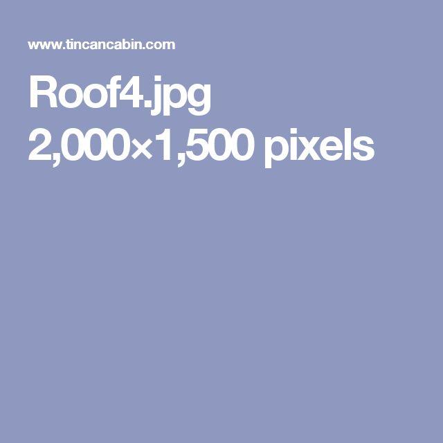 Roof4.jpg 2,000×1,500 pixels
