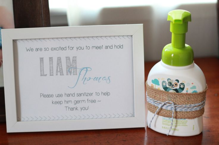 Must-have at every Sip and See Party - hand sanitizer and a cute reminder sign for guests!
