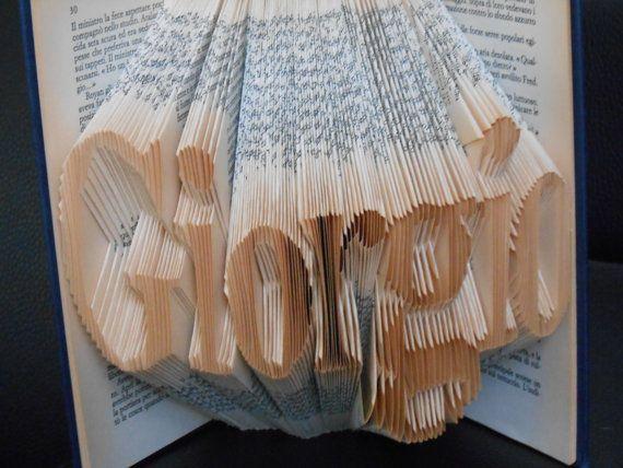 Folded Book Art - Decorative Arts Book Sculpture Wedding gift