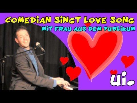 Comedian singt Love Song mit Frau aus dem Publikum, ui!