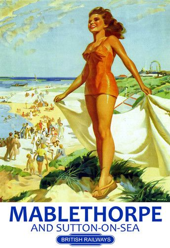Mablethorpe & Sutton on Sea Girl on Beach British Railways Poster. Mablethorpe has never looked more glamorous!