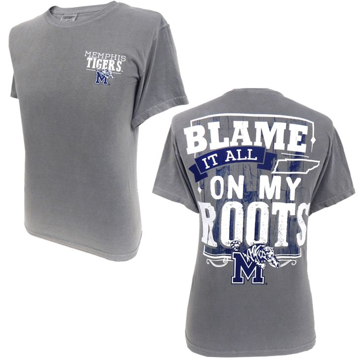 Memphis Tigers 'Blame It On My Roots' T-Shirt
