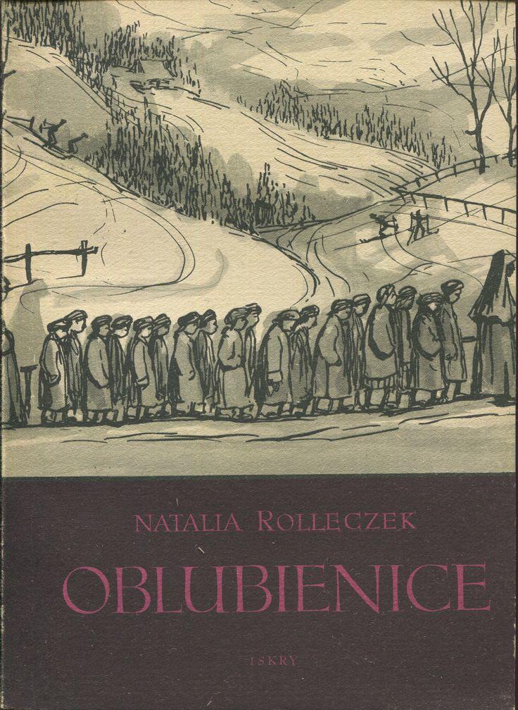 """Oblubienice"" Natalia Rolleczek (the second part of ""Drewniany różaniec"") Cover and illustrated by Maria Hiszpańska-Neumann Published by Wydawnictwo Iskry 1955"