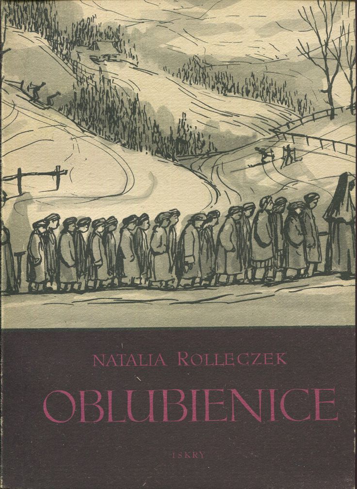 """Oblubienice"" Natalia Rolleczek (the second part of ""Drewniany różaniec"") Cover and illustrated by Maria Hiszpańska-Neumann Published by Wydawnictwo Iskry 1955"