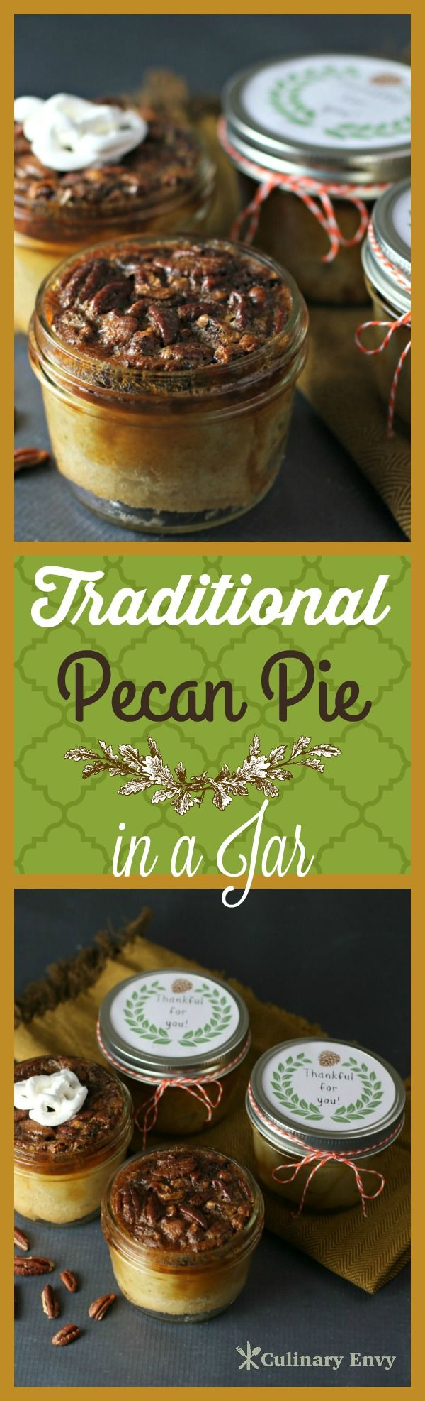 Traditional Pecan Pie in a Jar is deeply toasted, sweet, luxurious flavor. Just break through the caramelized, crispy pecan topping to expose the amber colored rich filling and flaky crust inside. Personalized Dessert and Printable!