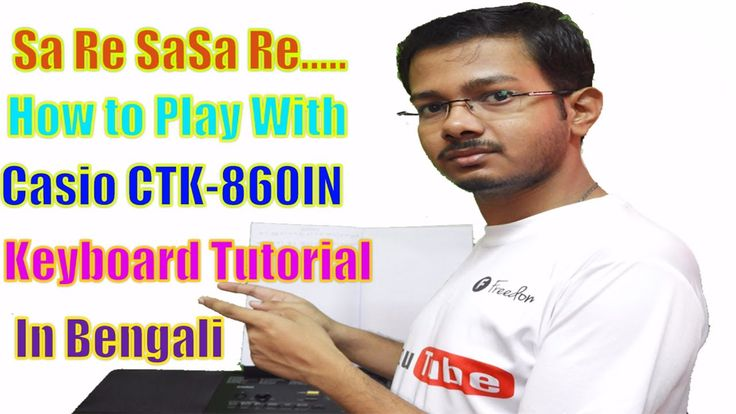 News Videos & more -  Sa Re SaSa Re    How to Play With Casio CTK-860IN Keyboard Tutorial In Bengali #Music #Videos #News