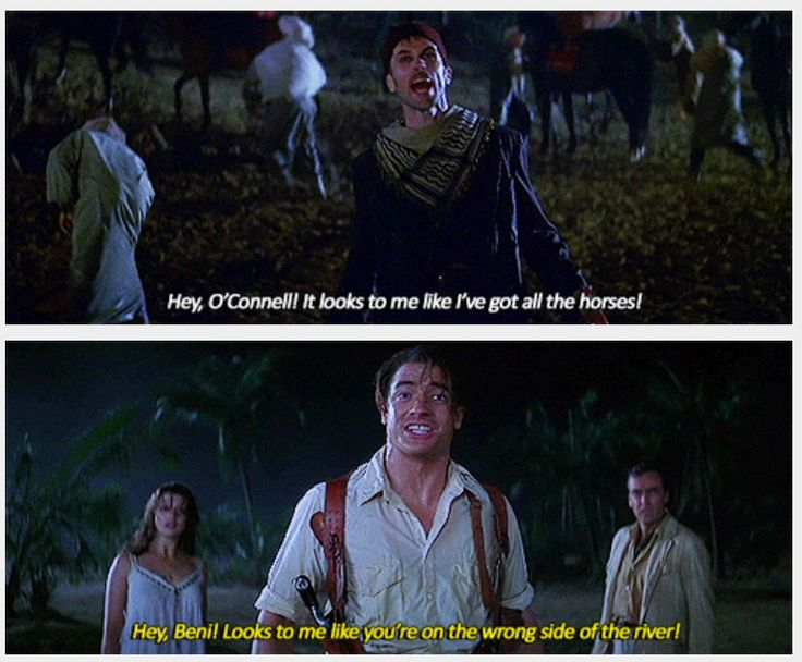 YOU'RE ON THE WRONG SIDE OF THE RIVER. - The Mummy (1999)
