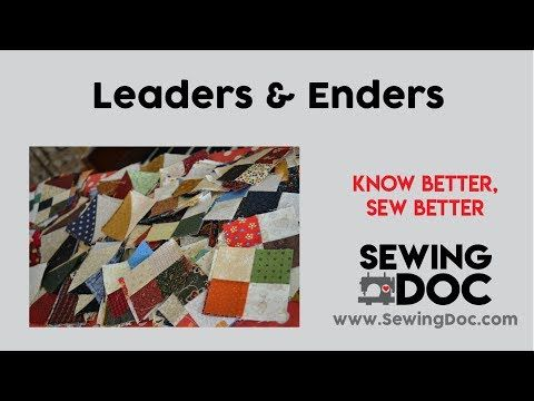 Leaders Enders Sewing Doc Academy With Images Stitch Shop Leader