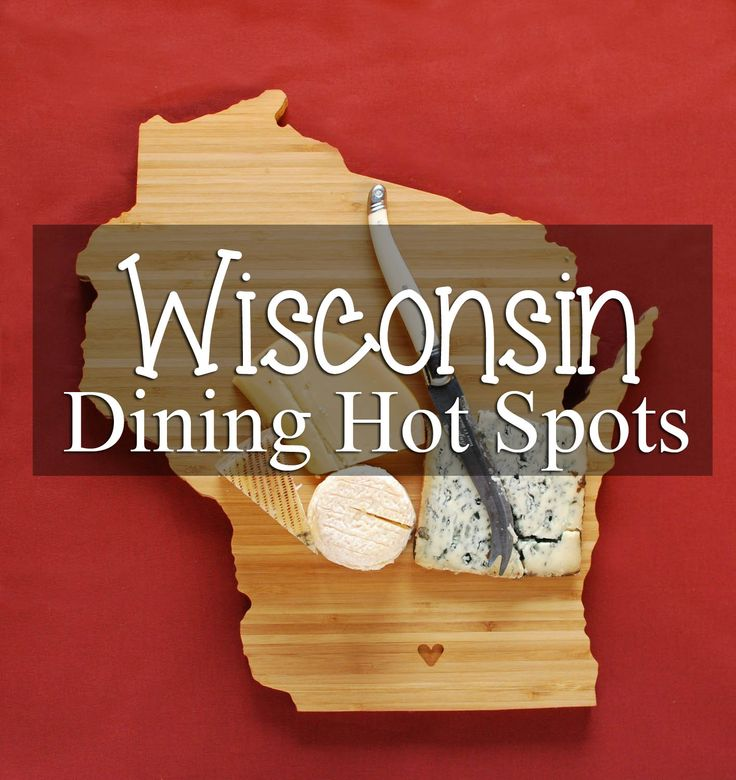A bunch of awesome places to eat around Wisconsin -perfect for a foodie :)