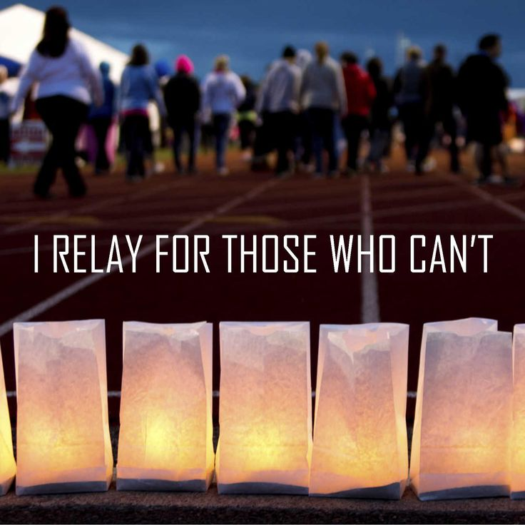 Relay For Life Quotes Entrancing 251 Best Relay For Life Images On Pinterest  Fundraising Ideas
