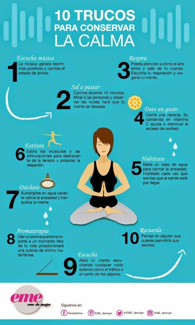 10 Tips para conservar la calma. Estar tranquila siempre ayuda a ser más productiva.